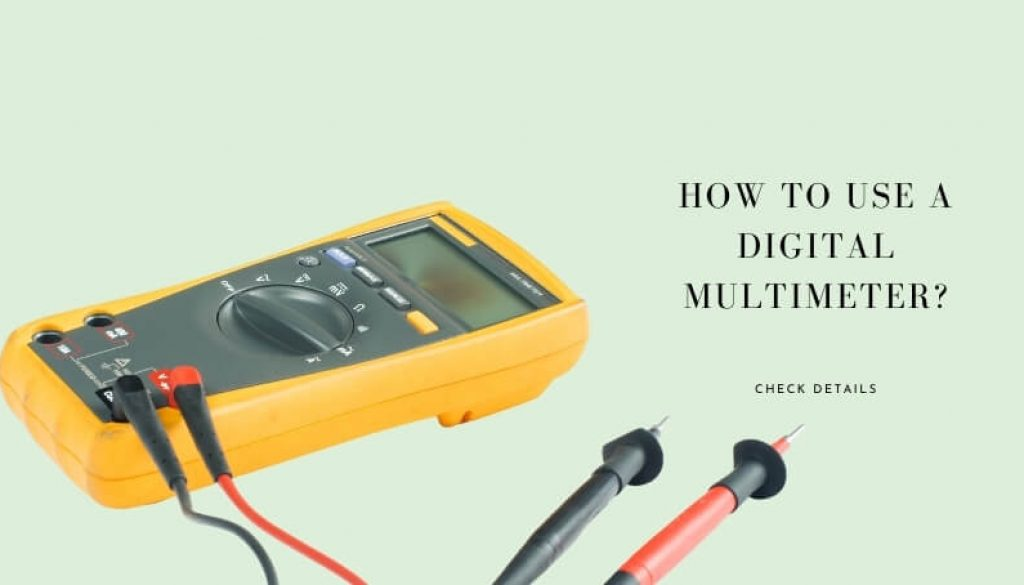 how-to-use-a-digital-multimeter
